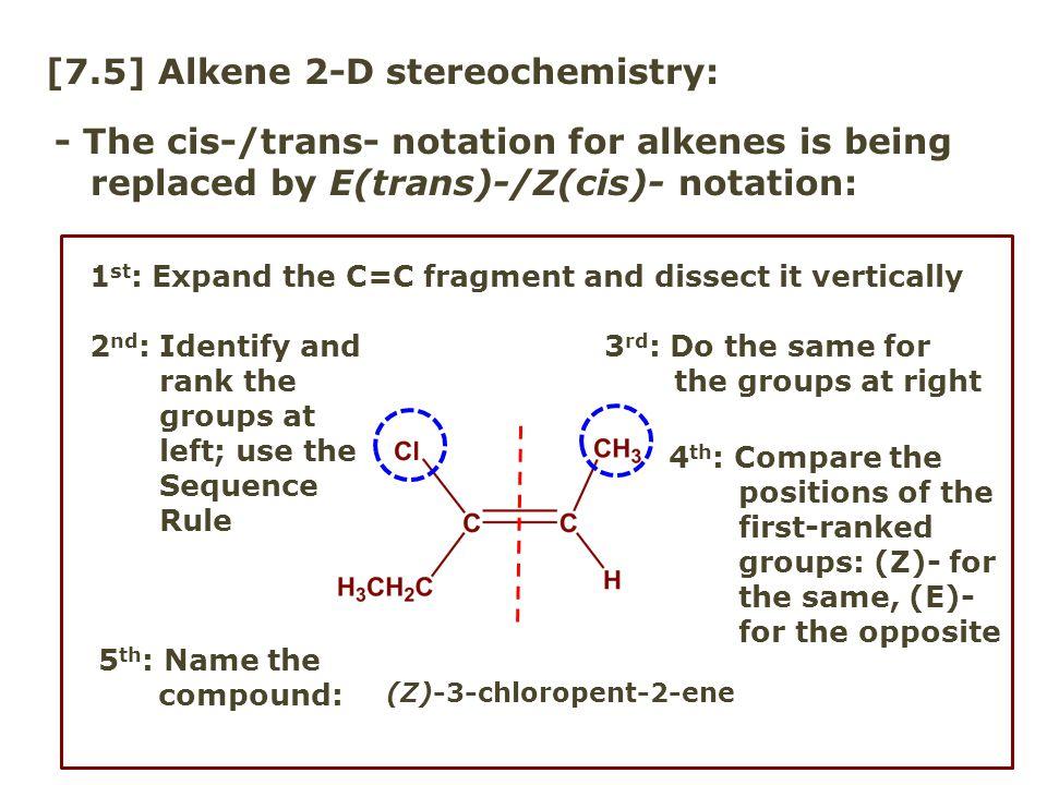 [7.5] Alkene 2-D stereochemistry: